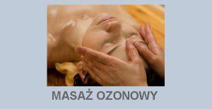 Masaż ozonowy ozonoterapia ozon
